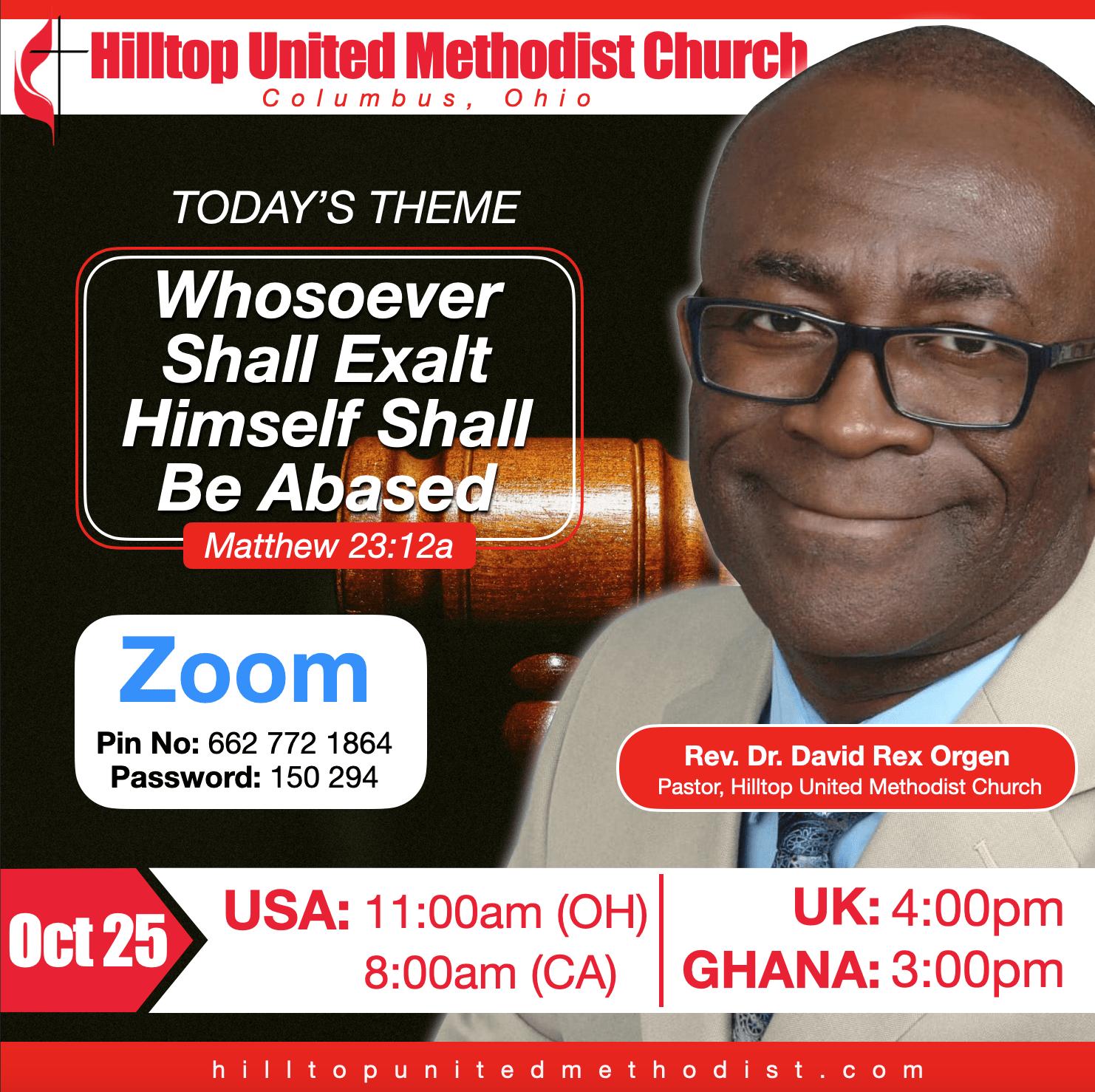 Theme: Whosoever shall exalt Himself shall be Abased